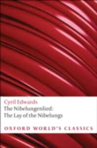 Ebook in inglese Nibelungenlied: The Lay of the Nibelungs