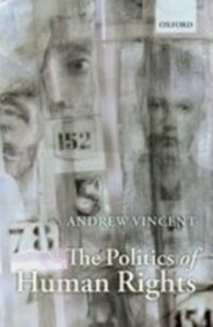 Ebook in inglese Politics of Human Rights Vincent, Andrew