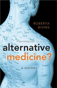 Ebook in inglese Alternative Medicine?: A History Bivins, Roberta
