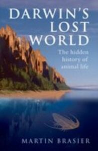 Ebook in inglese Darwin's Lost World:The hidden history of animal life Brasier, Martin