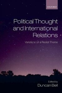 Foto Cover di Political Thought and International Relations: Variations on a Realist Theme, Ebook inglese di  edito da OUP Oxford