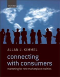 Ebook in inglese Connecting With Consumers: Marketing For New Marketplace Realities Kimmel, Allan J.