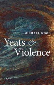 Ebook in inglese Yeats and Violence Wood, Michael