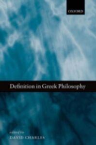 Foto Cover di Definition in Greek Philosophy, Ebook inglese di  edito da OUP Oxford