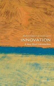Foto Cover di Innovation: A Very Short Introduction, Ebook inglese di David Gann,Mark Dodgson, edito da OUP Oxford