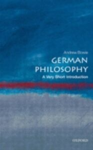 Ebook in inglese German Philosophy: A Very Short Introduction Bowie, Andrew