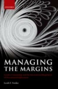 Foto Cover di Managing the Margins: Gender, Citizenship, and the International Regulation of Precarious Employment, Ebook inglese di Leah F. Vosko, edito da OUP Oxford