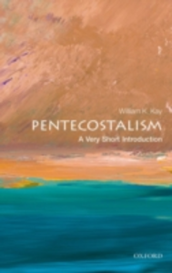 Ebook in inglese Pentecostalism: A Very Short Introduction Kay, William K.