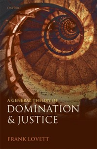 Ebook in inglese General Theory of Domination and Justice Lovett, Frank