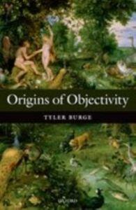 Ebook in inglese Origins of Objectivity Burge, Tyler