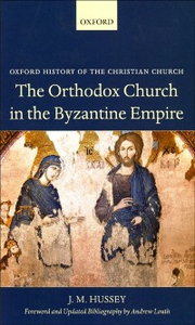 Ebook in inglese Orthodox Church in the Byzantine Empire Hussey, J. M.
