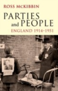 Ebook in inglese Parties and People: England 1914-1951 McKibbin, Ross