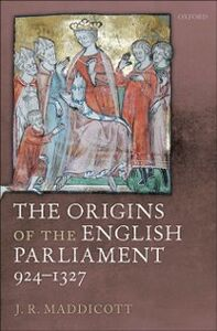 Ebook in inglese Origins of the English Parliament, 924-1327 Maddicott, J. R.