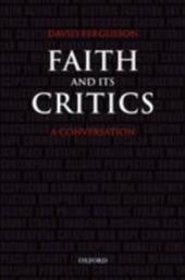 Faith and Its Critics: A Conversation