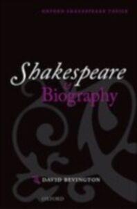 Foto Cover di Shakespeare and Biography, Ebook inglese di David Bevington, edito da OUP Oxford