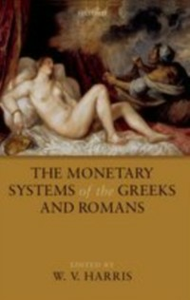 Ebook in inglese Monetary Systems of the Greeks and Romans -, -
