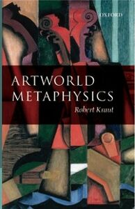 Foto Cover di Artworld Metaphysics, Ebook inglese di Robert Kraut, edito da OUP Oxford