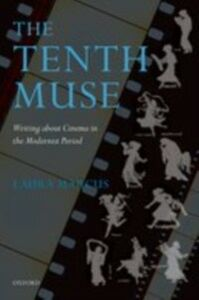 Ebook in inglese Tenth Muse: Writing about Cinema in the Modernist Period Marcus, Laura