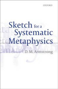 Ebook in inglese Sketch for a Systematic Metaphysics Armstrong, D. M.