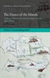 Dance of the Islands: Insularity, Networks, the Athenian Empire, and the Aegean World