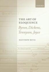 Art of Eloquence: Byron, Dickens, Tennyson, Joyce