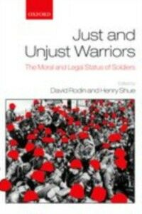 Ebook in inglese Just and Unjust Warriors: The Moral and Legal Status of Soldiers