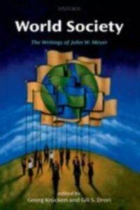 Ebook in inglese World Society: The Writings of John W. Meyer -, -