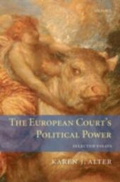 European Court's Political Power: Selected Essays