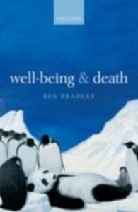 Foto Cover di Well-Being and Death, Ebook inglese di Ben Bradley, edito da OUP Oxford