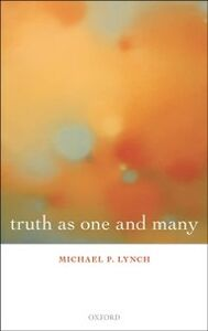 Ebook in inglese Truth as One and Many Lynch, Michael P.