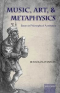 Foto Cover di Music, Art, and Metaphysics, Ebook inglese di Jerrold Levinson, edito da OUP Oxford