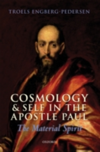 Ebook in inglese Cosmology and Self in the Apostle Paul: The Material Spirit Engberg-Pedersen, Troels