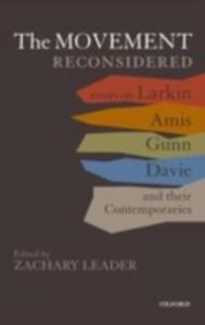 Ebook in inglese Movement Reconsidered: Essays on Larkin, Amis, Gunn, Davie and Their Contemporaries -, -