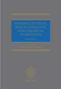 Ebook in inglese Pharmaceutical, Biotechnology and Chemical Inventions: World Protection and Exploitation -, -
