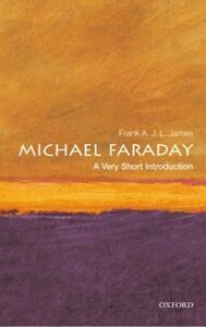 Ebook in inglese Michael Faraday: A Very Short Introduction James, Frank A.J.L