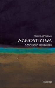 Ebook in inglese Agnosticism: A Very Short Introduction Le Poidevin, Robin