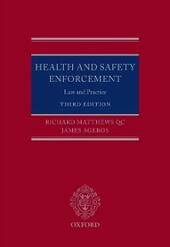 Health and Safety Enforcement: Law and Practice