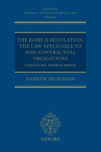 Ebook in inglese Rome II Regulation: The Law Applicable to Non-Contractual Obligations Updating Supplement Dickinson, Andrew