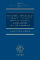 Rome II Regulation: The Law Applicable to Non-Contractual Obligations Updating Supplement