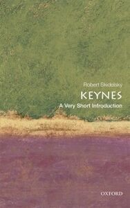 Foto Cover di Keynes: A Very Short Introduction, Ebook inglese di Robert Skidelsky, edito da OUP Oxford