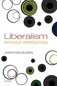 Ebook in inglese Liberalism without Perfection Quong, Jonathan