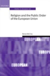 Ebook in inglese Religion and the Public Order of the European Union McCrea, Ronan