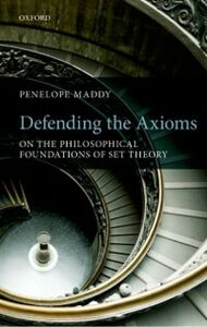 Ebook in inglese Defending the Axioms: On the Philosophical Foundations of Set Theory Maddy, Penelope