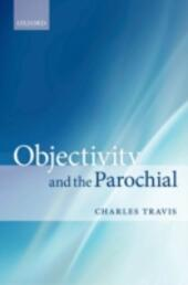 Objectivity and the Parochial