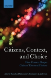 Ebook in inglese Citizens, Context, and Choice: How Context Shapes Citizens' Electoral Choices -, -