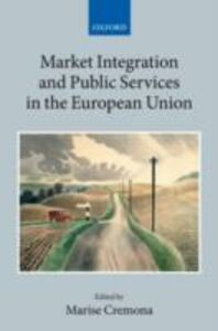Ebook in inglese Market Integration and Public Services in the European Union -, -