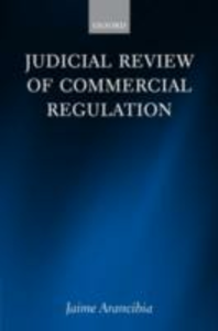 Ebook in inglese Judicial Review of Commercial Regulation Arancibia, Jaime