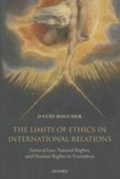 Limits of Ethics in International Relations: Natural Law, Natural Rights, and Human Rights in Transition