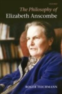 Ebook in inglese Philosophy of Elizabeth Anscombe Teichmann, Roger