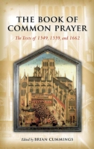 Ebook in inglese Book of Common Prayer: The Texts of 1549, 1559, and 1662 -, -